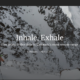Inhale, Exhale – Ian's Weminuche Piece